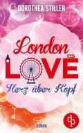 London Love - Herz über Kopf (Chick- Lit, Liebe) (eBook, ePUB)