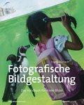 Fotografische Bildgestaltung (eBook, PDF)