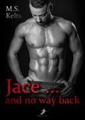 Jace ... and no way back (eBook, )