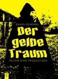 Der gelbe Traum (eBook, ePUB)