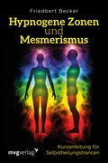 Hypnogene Zonen und Mesmerismus (eBook, PDF)