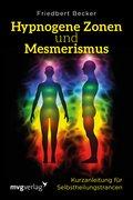 Hypnogene Zonen und Mesmerismus (eBook, ePUB)