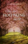 Wo die Hoffnung blüht (eBook, ePUB)