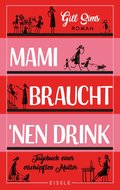 Mami braucht 'nen Drink (eBook, ePUB)