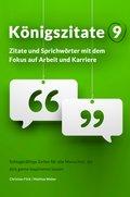 Königszitate 9: Zitate und Sprichwörter mit dem Fokus auf Arbeit und Karriere (eBook, ePUB)