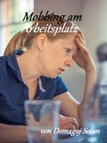 Mobbing am Arbeitsplatz (eBook, ePUB)