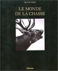 Le Monde de la Chasse (Französisch Ausgabe)