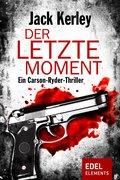 Der letzte Moment (eBook, ePUB)