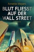 Blut fließt auf der Wall Street (eBook, ePUB)