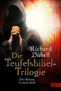 Die Teufelsbibel-Trilogie (eBook, ePUB)