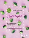 Zuckerbefreit (eBook, ePUB)