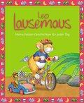 Leo Lausemaus - Meine besten Geschichten für jeden Tag (eBook, ePUB)