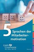 Die 5 Sprachen der Mitarbeitermotivation (eBook, ePUB)