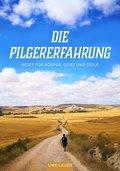 Die Pilgererfahrung (eBook, ePUB)