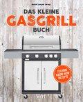 Das kleine Gasgrill-Buch (eBook, ePUB)