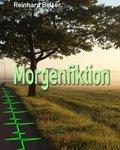 Morgenfiktion (eBook, ePUB)