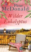 Wilder Eukalyptus (eBook, ePUB)