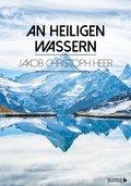 An heiligen Wassern (eBook, ePUB)