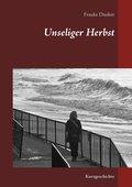 Unseliger Herbst (eBook, ePUB)