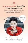 Wie Sie mit gutem Gewissen öfter an sich selbst denken und glücklich sind (eBook, ePUB)