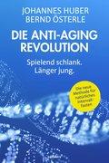 Die Anti-Aging Revolution (eBook, ePUB)