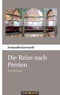 Die Reise nach Persien (eBook, ePUB)