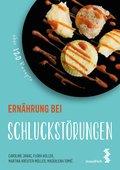 Ernährung bei Schluckstörungen (eBook, ePUB)