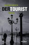 Der Tourist (eBook, ePUB)