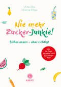 Nie mehr Zucker-Junkie (eBook, ePUB)