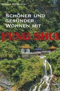 Schöner und gesünder Wohnen mit Feng Shui (eBook, )