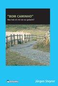 'BOM CAMINHO' (eBook, ePUB)