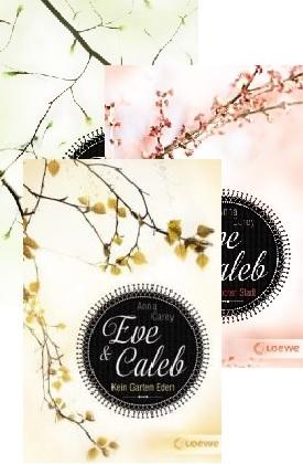 Eve & Caleb - Die komplette Trilogie (3 Bücher)
