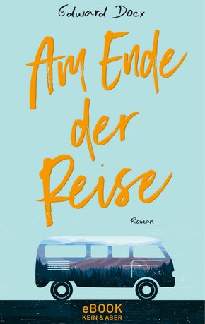 Am Ende der Reise (eBook, ePUB)