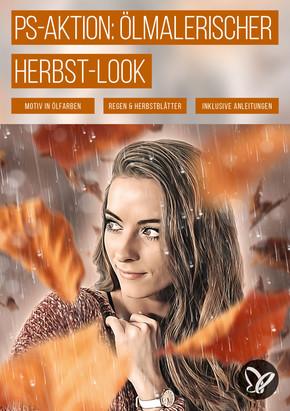 PS-Aktion October Rain: Ölmalerischer Herbst-Look