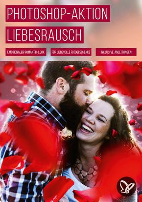PS-Aktion Romantischer Liebesrausch: Bokeh & Rosenblätter