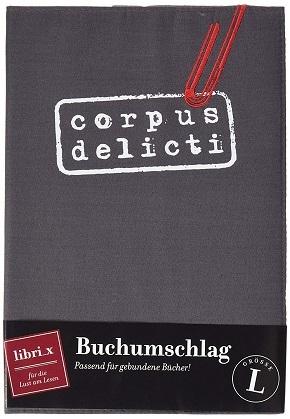 Buchumschlag - corpus delicti, Schutzumschlag für Bücher, Größe L