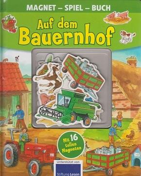 Magnet Spiel Buch - Auf dem Bauernhof (Mit magnetischen Seiten und 16 Magneten)