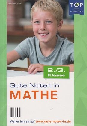 Gute Noten in Mathe (2./3. Klasse)