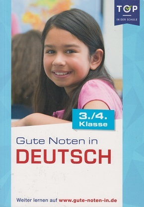 Gute Noten in Deutsch (3./4. Klasse)