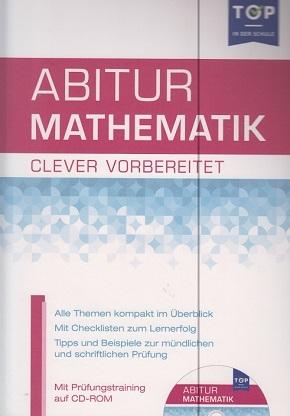 Abitur Mathematik - clever vorbereitet