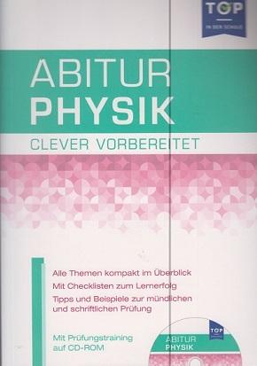 Abitur Physik - clever vorbereitet