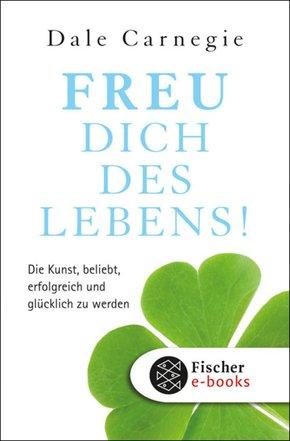 Freu dich des Lebens! (eBook, ePUB)