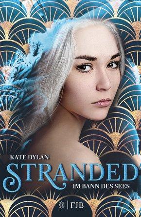 Stranded - Im Bann des Sees (eBook, ePUB)