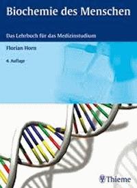 Biochemie des Menschen - Das Lehrbuch für das Medizinstudium