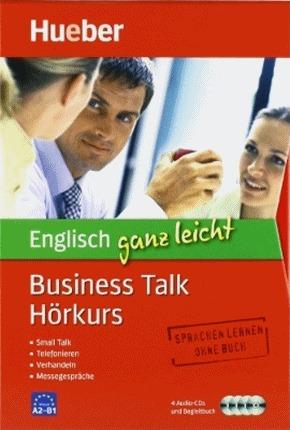 Englisch ganz leicht - Business Talk Hörkurs, 4 Audio-CDs u. Begleitbuch