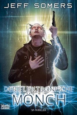 Der elektronische Mönch - SF-Thriller