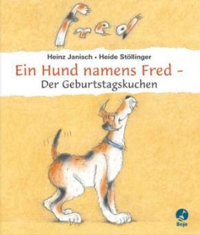 Ein Hund namens Fred - Der Geburtstagskuchen