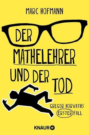 Der Mathelehrer und der Tod (eBook, ePUB)