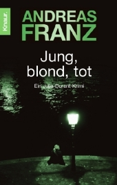 Andreas Franz - Jung, blond, tot