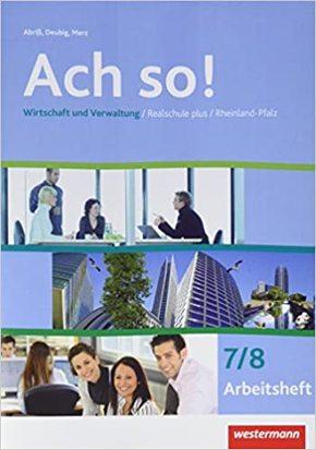 Ach so!: Wirtschaft und Verwaltung